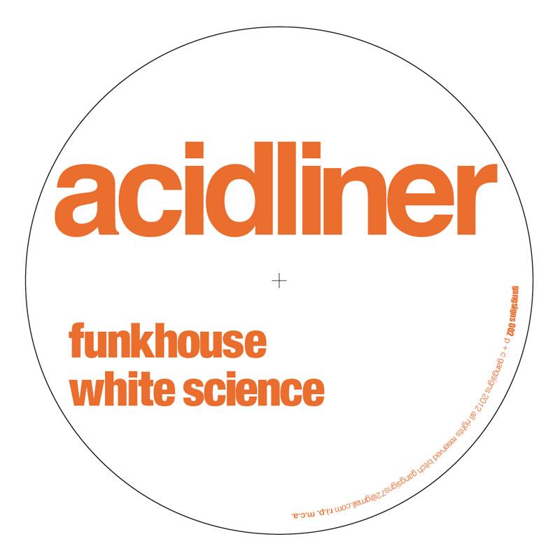 """Acidliner/FUNKHOUSE 12"""""""