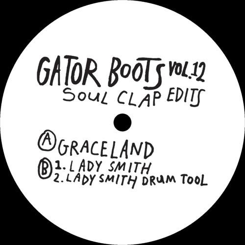 """Soul Clap/GATOR BOOTS VOL. 12 12"""""""