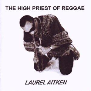 Laurel Aitken/HIGH PRIEST OF REGGAE LP