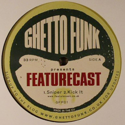 "Featurecast/GHETTO FUNK PRESENTS #1 12"""