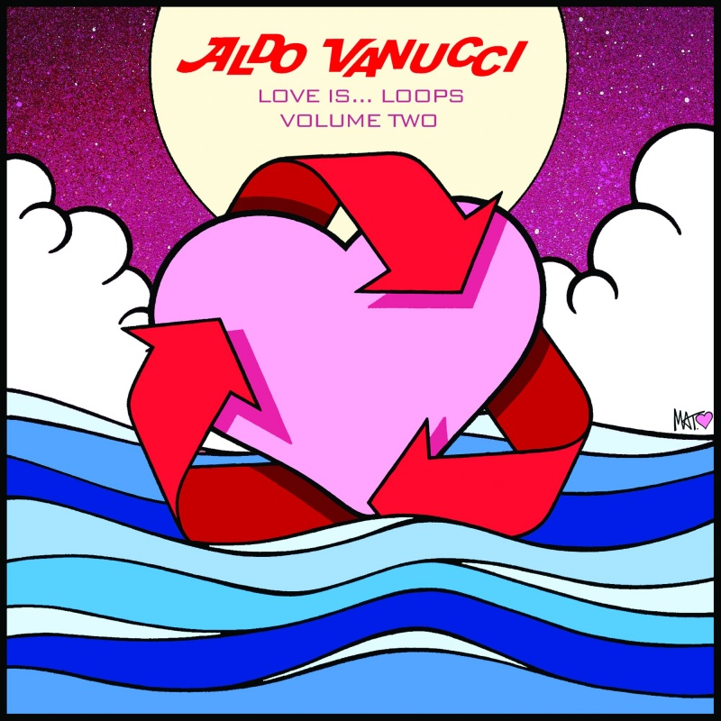 Aldo Vanucci/LOVE IS LOOPS VOL 2 EP 12""