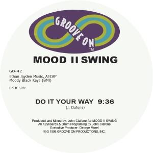 """Mood II Swing/DO IT YOUR WAY 12"""""""