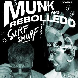 """Munk & Rebolledo/SURF SMURF 12"""""""