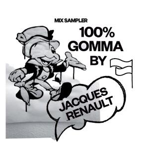 """Jacques Renault/100% GOMMA SAMPLER 12"""""""