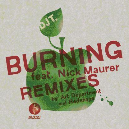 """DJ T/BURNING FT NICK MAURER-REDSHAPE 12"""""""