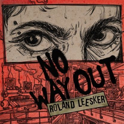 """Roland Leesker/NO WAY OUT 12"""""""