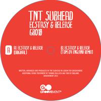 """TNT Subhead/ECSTASY & RELEASE 12"""""""