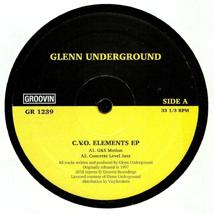 """Glenn Underground/C.V.O. ELEMENTS EP 12"""""""