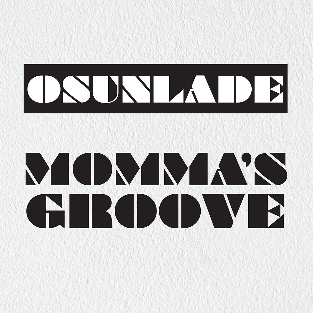 Osunlade/MOMMA'S GROOVE 12""