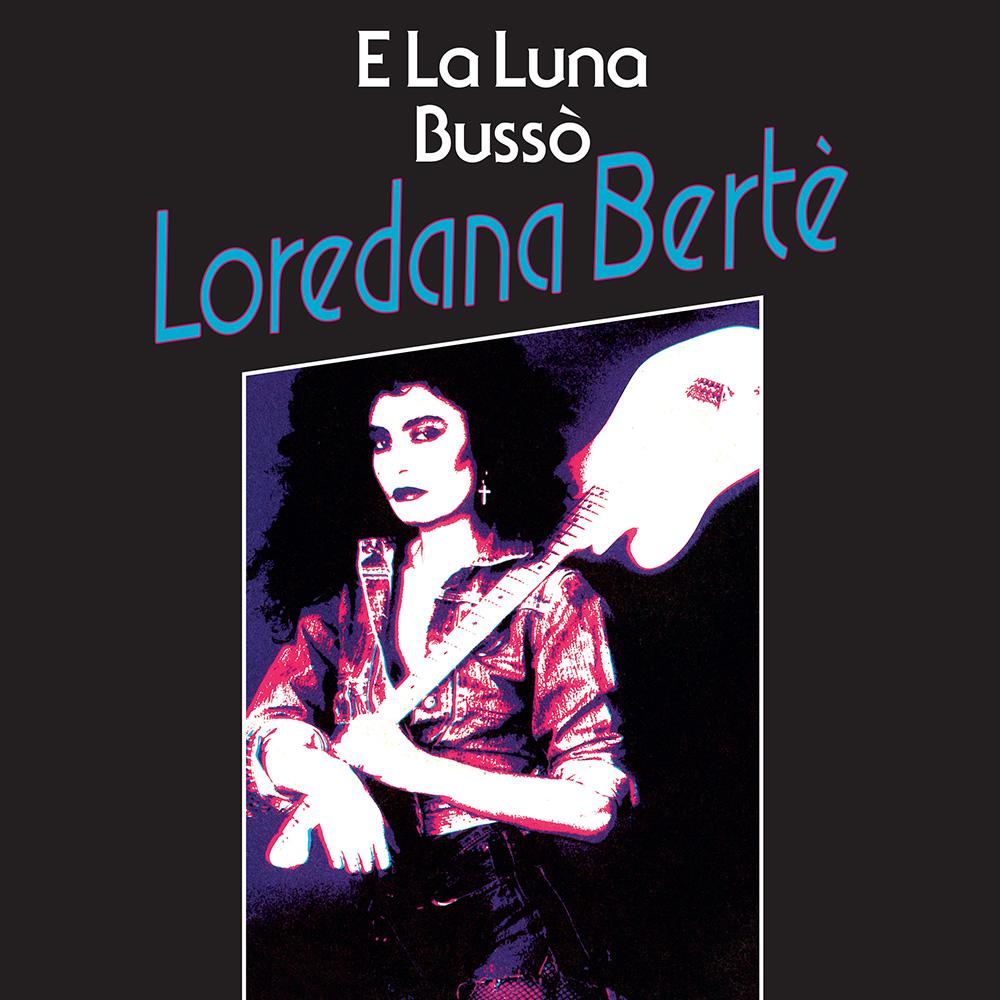 "Loredana Berte/E LA LUNA BUSSO 7"""