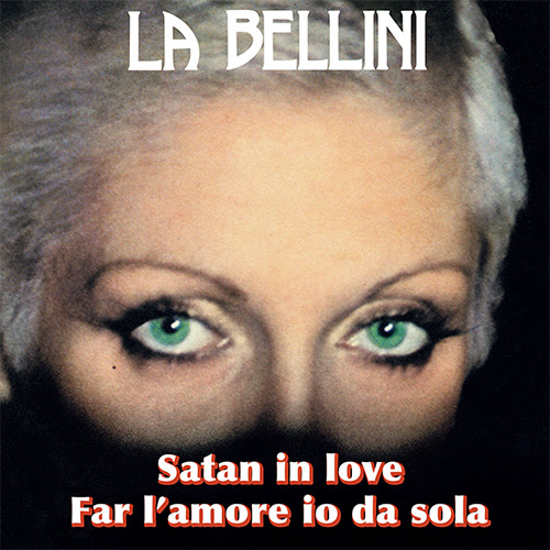 La Bellini/SATAN IN LOVE 7""
