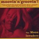 Moon Invaders/MOOVIN' N' GROOVIN' LP