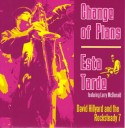 """Dave Hillyard & R7/CHANGE OF PLANS 7"""""""