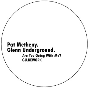 Pat Metheny/GLENN UNDERGROUND REMIX 12""