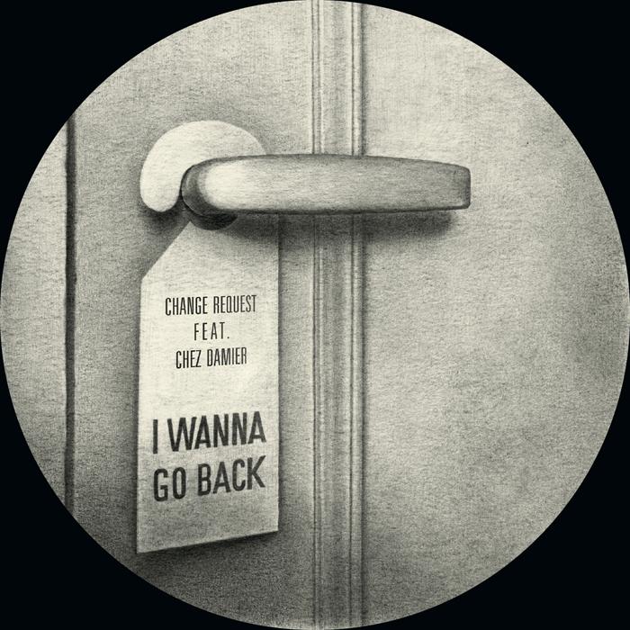 """Change Request/I WANNA GO BACK REMIX 12"""""""