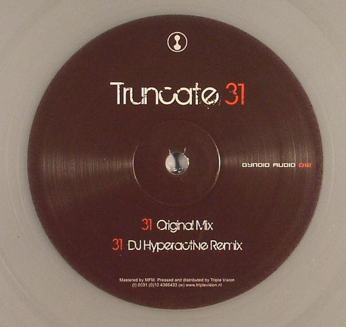 """Truncate/31 (DJ HYPERACTIVE REMIX) 12"""""""