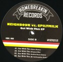 """Neighbour/GET WITH THIS 12"""""""