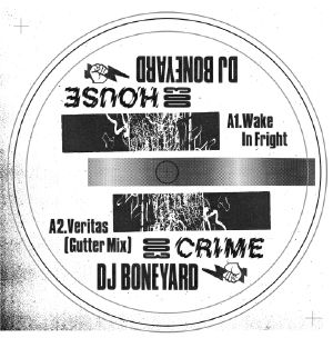 """DJ Boneyard/HOUSE CRIME VOL. 3 12"""""""