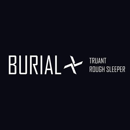 "Burial/TRUANT & ROUGH SLEEPER 12"""