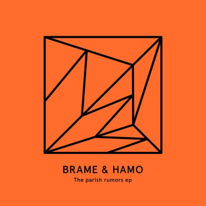 Brame & Hamo/THE PARISH RUMORS EP 12""