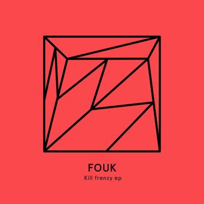 """Fouk/KILL FRENZY EP 12"""""""