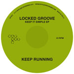 Locked Groove/KEEP IT SIMPLE 12""