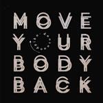 "Dense & Pika/MOVE YOUR BODY BACK 12"""