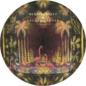 """Mind Against & Locked Groove/ELYSIUM 12"""""""