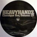 "Heavyhandz/CLASSIQUE ROQ RETURNS EP 12"""