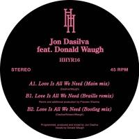 "Jon Dasilva/LOVE IS ALL WE NEED 12"""