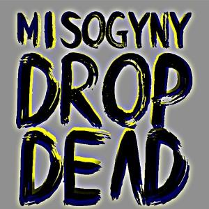 "Planningtorock/MISOGYNY DROP DEAD 12"""