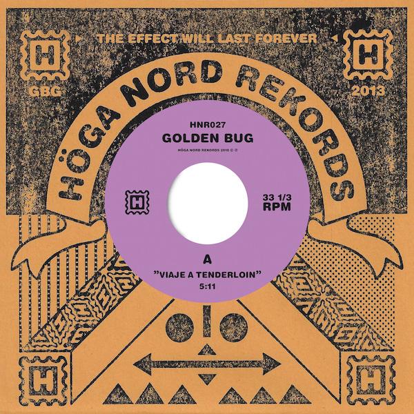 "Golden Bug/VIAJE A TENDERLOIN 7"""