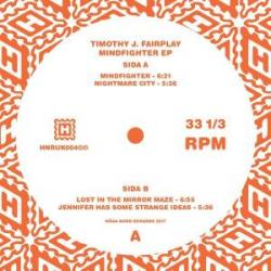 Timothy J. Fairplay/MINDFIGHTER EP 12""