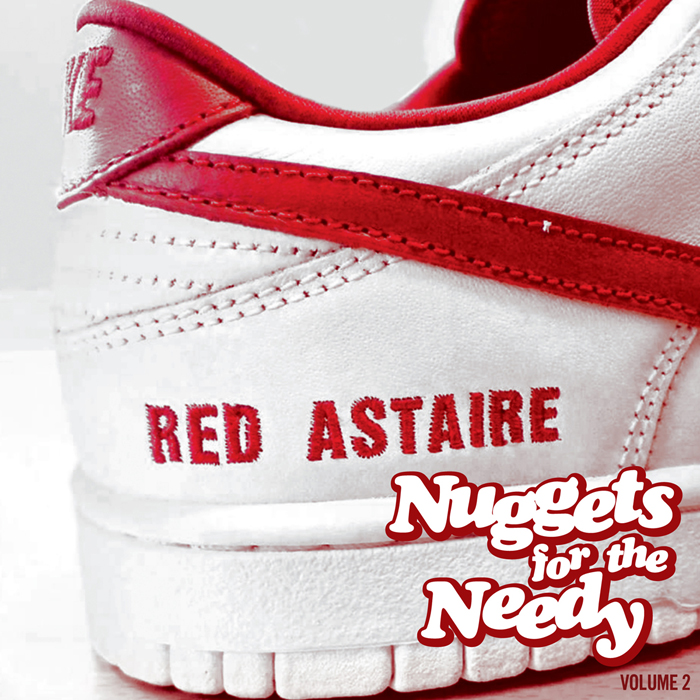 Red Astaire/NUGGETS FOR THE NEEDY #2 CD