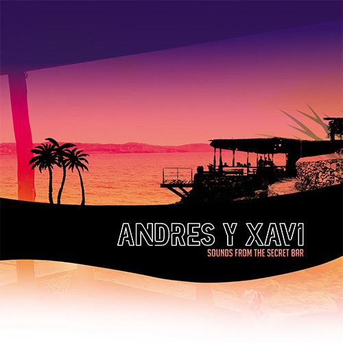Andres & Xavi/SOUNDS FROM THE... DLP