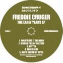 "Freddie Cruger/EARLY YEARS EP 12"""