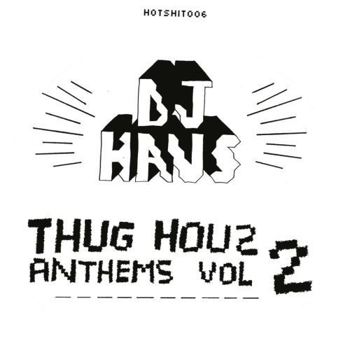 "DJ Haus/THUG HOUZ ANTHEMS VOL 2 12"""