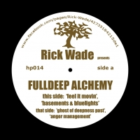 Rick Wade/FULL DEEP ALCHEMY 12""