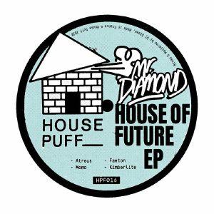 "Mr. Diamond/HOUSE OF FUTURE EP 12"""