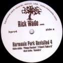 "Rick Wade/HARMONIE PARK REVISITED #4 12"""
