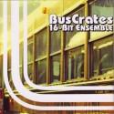 """BusCrates 16-Bit Ensemble/ST EP 7"""""""