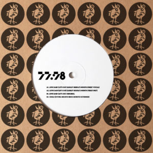 77:78/LOVE SAID (ASHLEY BEEDLE RMX) 12""