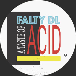 Falty DL/A TASTE OF ACID 12""