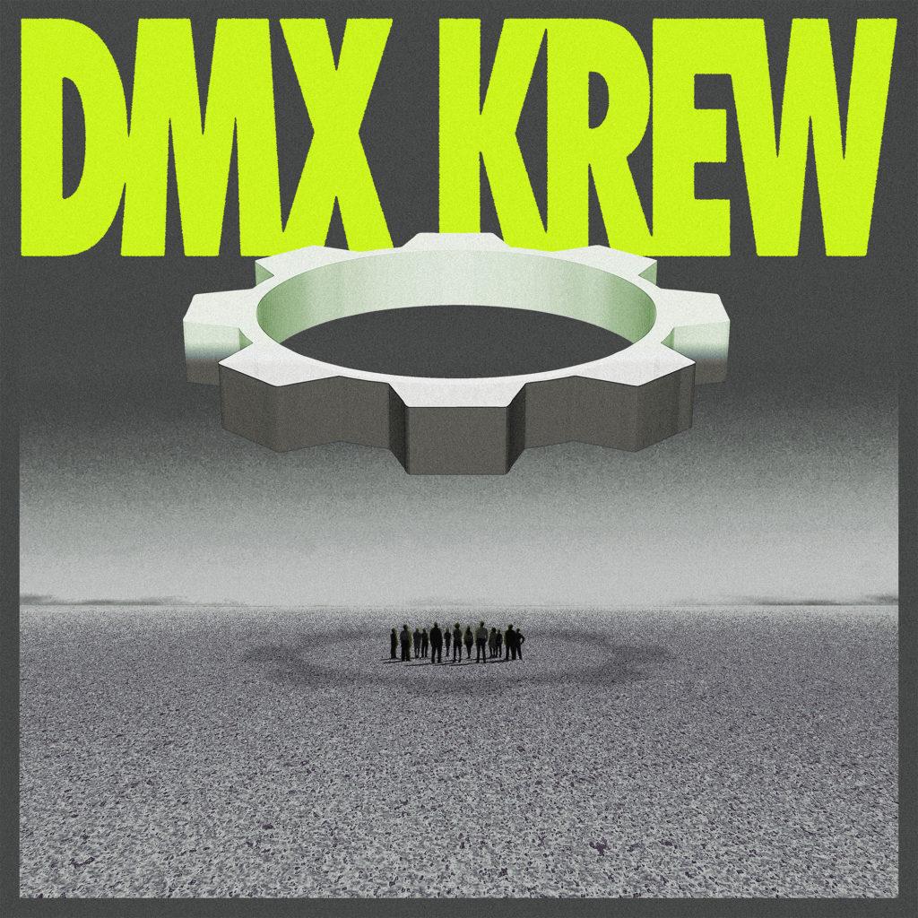 DMX Krew/LOOSE GEARS DLP