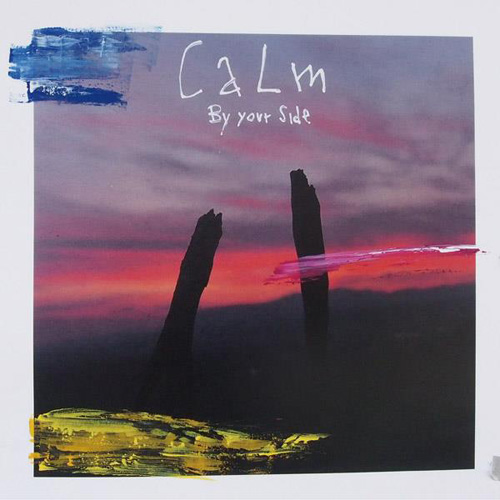 Calm/BY YOUR SIDE DLP