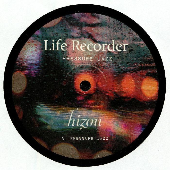"Life Recorder/PRESSURE JAZZ 12"""