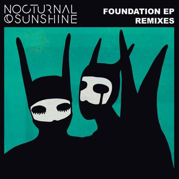 "Nocturnal Sunshine/FOUNDATION RMXS 12"""
