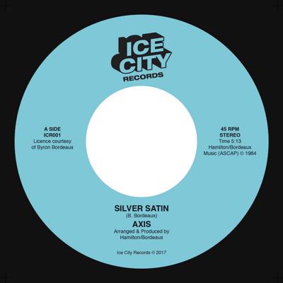 """Axis/SILVER SATIN (1984) 7"""""""