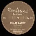 Glass Candy/MISS BROADWAY 12""
