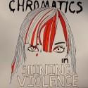 "Chromatics/IN THE CITY 12"""